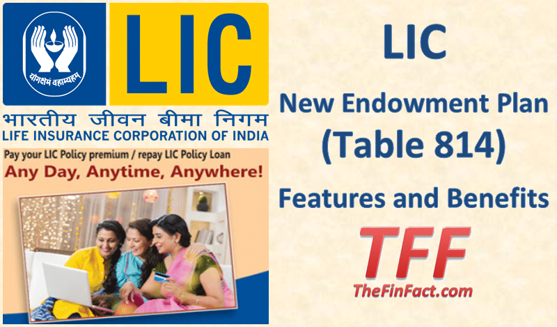 LIC New Endowment Plan (Table 814)