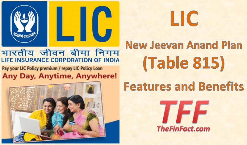 LIC New Jeevan Anand Plan (Table 815)